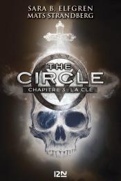 The Circle - chapitre 3 : La clé