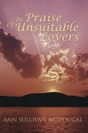 In Praise Of Unsuitable Lovers