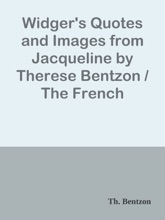 Widger's Quotes and Images from Jacqueline by Therese Bentzon / The French Immortals: Quotes And Images