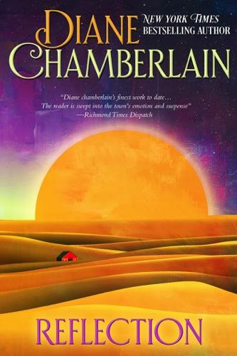 Diane Chamberlain - Reflection