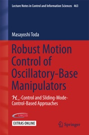 Robust Motion Control Of Oscillatory Base Manipulators