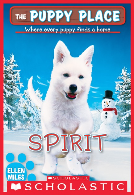 Spirit The Puppy Place 50 By Ellen Miles On Apple Books