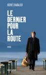 Le Dernier Pour La Route