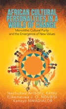 African Cultural Personalities In A World Of Change
