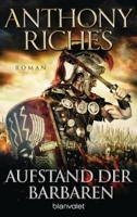 Anthony Riches - Aufstand der Barbaren artwork