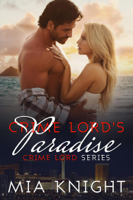 Mia Knight - Crime Lord's Paradise artwork