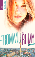 Le roman de Romy tome 2 ebook Download