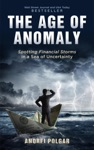 The Age Of Anomaly Spotting Financial Storms In A Sea Of Uncertainty