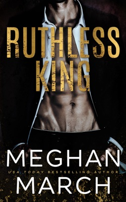 Meghan March - Ruthless King book