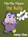 Hip-Hip Hippo The Bully
