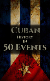 The History of Cuba in 50 Events book