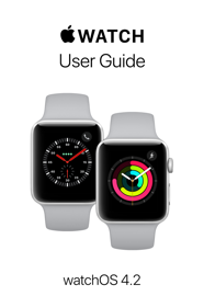 Apple Watch User Guide - Apple Inc. book summary
