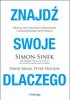 Simon Sinek, David Mead & Peter Docker - Znajdź swoje DLACZEGO. Droga do poczucia spełnienia i wewnętrznej motywacji artwork