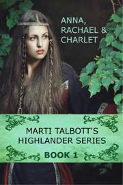 Marti Talbott's Highlander Series 1 book