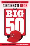Big 50 Cincinnati Reds