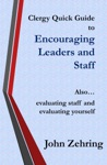 Clergy Quick Guide To Encouraging Leaders And Staff Also Evaluating Staff And Evaluating Yourself