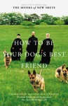How To Be Your Dogs Best Friend