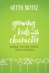 Growing Kids With Character
