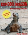 Komodo Dragons Facts About Komodo Dragons