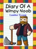 Diary Of A Wimpy Noob: Lumber Tycoon
