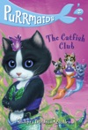 Purrmaids 2 The Catfish Club