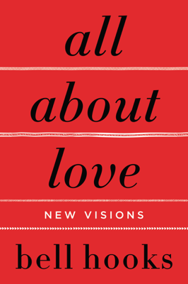 All About Love - bell hooks book