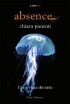 Absence 2 - Laltro Volto Del Cielo