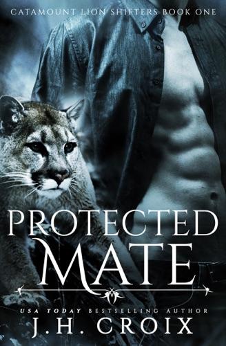 Protected Mate - J.H. Croix - J.H. Croix