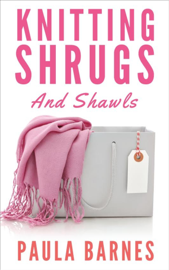 Knitting Shrugs and Shawls