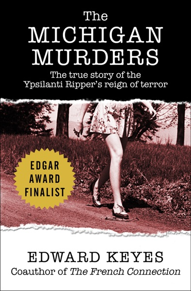 The Michigan Murders - Edward Keyes book cover