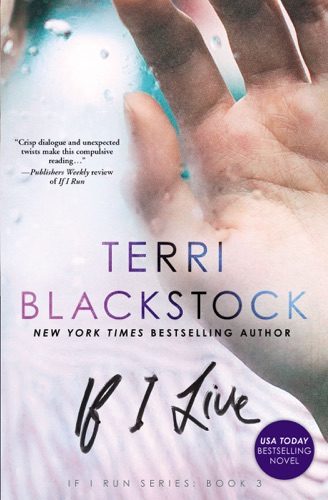 Terri Blackstock - If I Live