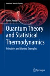 Quantum Theory And Statistical Thermodynamics