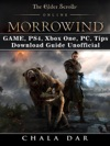 The Elder Scrolls Online Morrowind Game PS4 Xbox One PC Tips Download Guide Unofficial