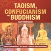 Taoism Confucianism And Buddhism - China Ancient History 3rd Grade  Childrens Ancient History