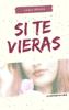 Carol Besada - Si te vieras: La historia de Lucía ilustración