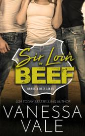 Sir Loin Of Beef - Vanessa Vale book summary