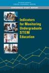 Indicators For Monitoring Undergraduate STEM Education