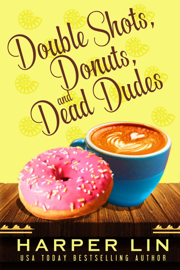 Double Shots, Donuts, and Dead Dudes book
