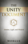 The Unity Document: Shadow, Light, and Wisdom
