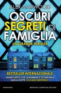 Oscuri segreti di famiglia da Alex Marwood