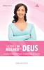 O perfil da mulher de Deus - Edir Macedo & Mauro Rocha