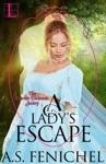 A Ladys Escape