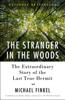 Michael Finkel - The Stranger in the Woods  artwork