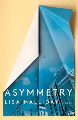 Asymmetry - Lisa Halliday book