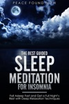 The Best Guided Sleep Meditation For Insomnia Fall Asleep Fast And Get A Full Nights Rest With Deep Relaxation Techniques