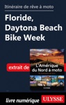 Itinraire De Rve  Moto - Floride Daytona Beach Bike Week
