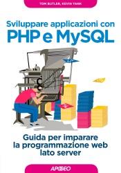 Download Sviluppare applicazioni con PHP e MySQL