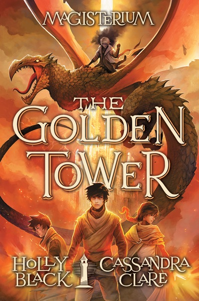 The Golden Tower (Magisterium #5) - Holly Black & Cassandra Clare book cover