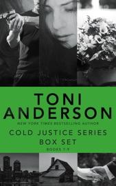 Cold Justice Series Box Set: Volume III PDF Download