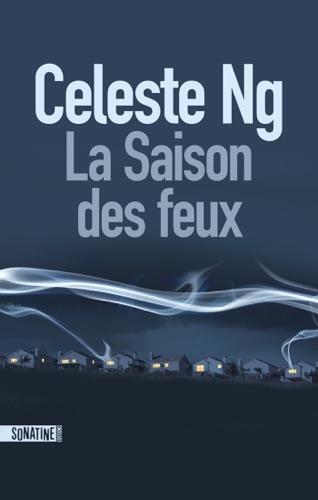 Celeste Ng - La Saison des feux